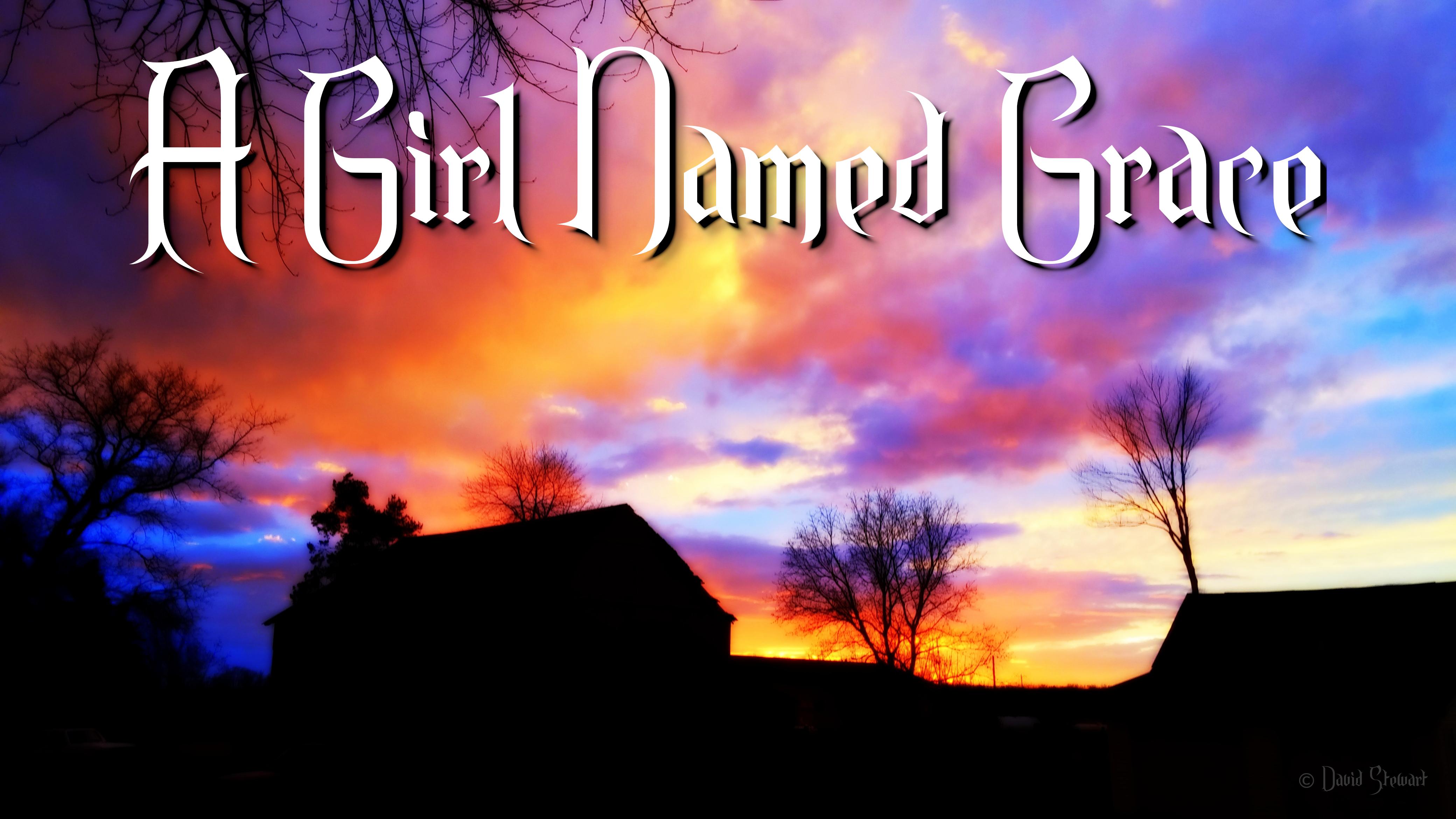 Girl Named Grace